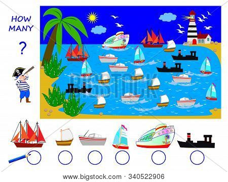 Math Education For Children. Help The Pirate Count Quantity Of Each Of Boats In The Sea And Write Th