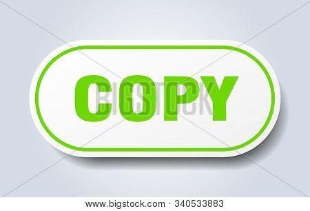 Copy Sign. Copy Rounded Green Sticker. Copy