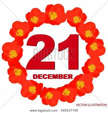 December 21 Icon. For Planning Important Day. Banner For Holidays And Special Days With Flowers. 21s