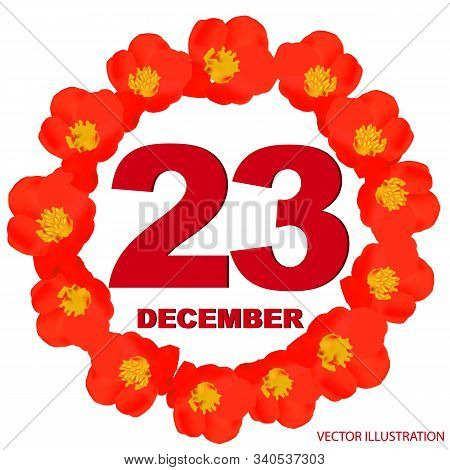 December 23 Icon. For Planning Important Day. Banner For Holidays And Special Days With Flowers. Dec