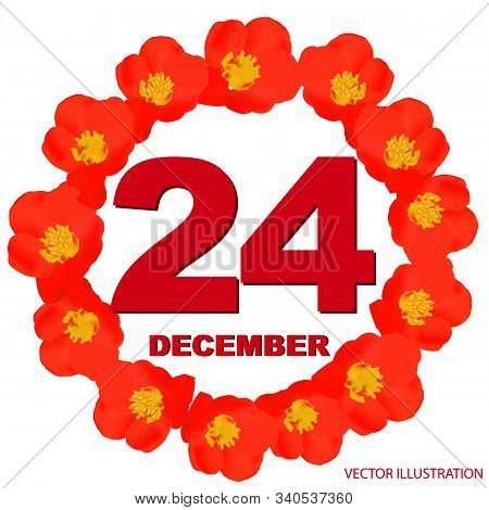 December 24 Icon. For Planning Important Day. Banner For Holidays And Special Days With Flowers. Twe