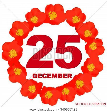 December 25 Icon. For Planning Important Day. Banner For Holidays And Special Days With Flowers. Twe