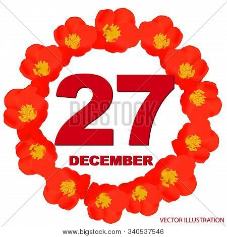 December 27 Icon. For Planning Important Day. Banner For Holidays And Special Days With Flowers. Dec