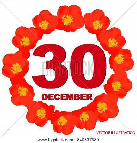 December 30 Icon. For Planning Important Day With Flowers. Banner For Holidays And Special Days. Thi