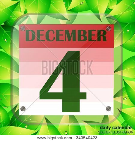 December 4 Icon. Calendar Date For Planning Important Day With Green Leaves. Fourth Of December. Ban
