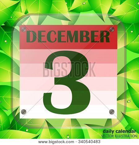 December 3 Icon. Calendar Date For Planning Important Day With Green Leaves. Third Of December. Bann