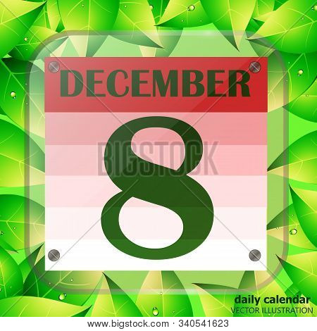 December 8 Icon. Calendar Date For Planning Important Day With Green Leaves. December 8th. Banner Fo