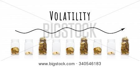 Part Of Financial Series Images. Collage With Glass Jars With Gold Coins. Uncertainty, Volatility An