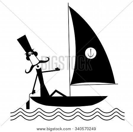 Mustache Man Sails Of The Yacht Isolated Illustrationю Funny Long Mustache Man In The Top Hat Sails