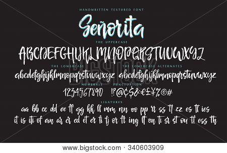 Handwritten Skript Font Textured Alphabet Set Senorita With Uppercase, Lowercase Letters, Numbers, P