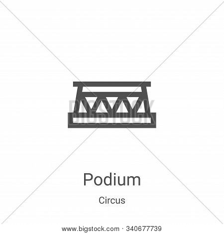 podium icon isolated on white background from circus collection. podium icon trendy and modern podiu