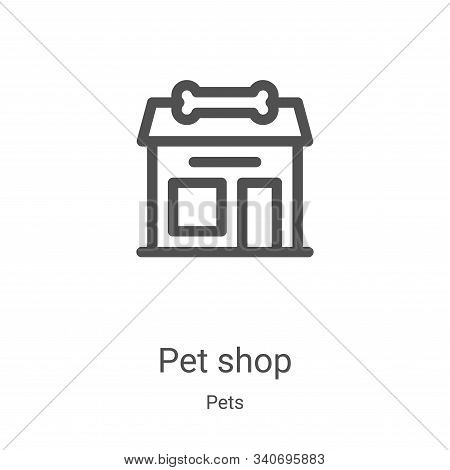 pet shop icon isolated on white background from pets collection. pet shop icon trendy and modern pet