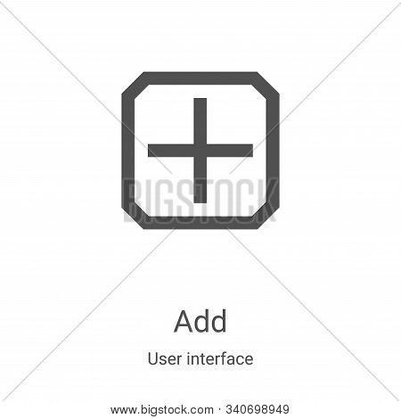 add icon isolated on white background from user interface collection. add icon trendy and modern add