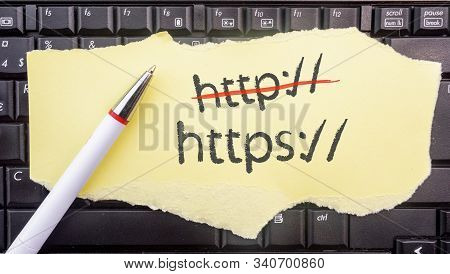 Paper Width Https, Crossed Out Http And Pencil On Laptop Keyboard
