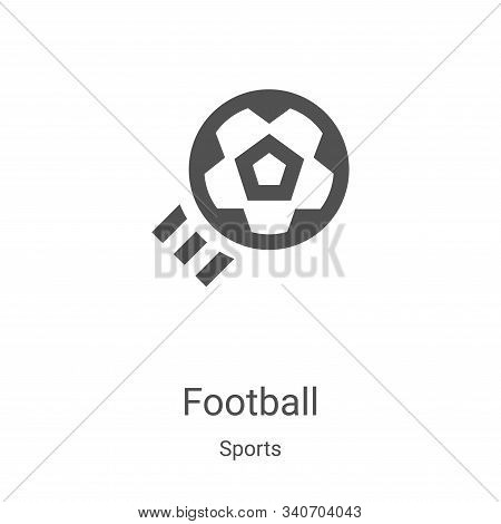 football icon isolated on white background from sports collection. football icon trendy and modern f