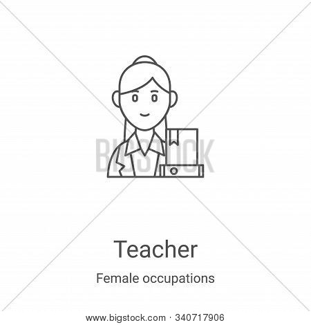 teacher icon isolated on white background from female occupations collection. teacher icon trendy an