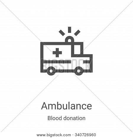 ambulance icon isolated on white background from blood donation collection. ambulance icon trendy an