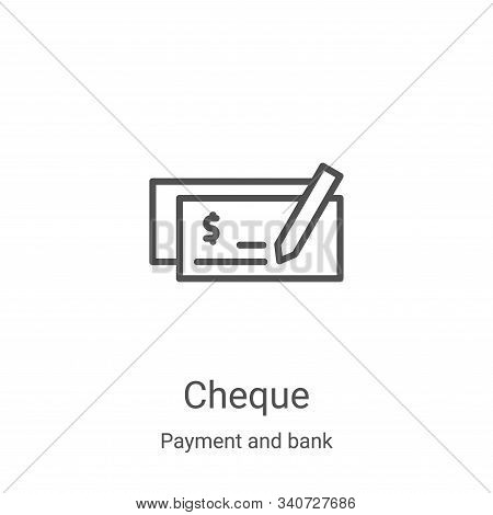 cheque icon isolated on white background from payment and bank collection. cheque icon trendy and mo