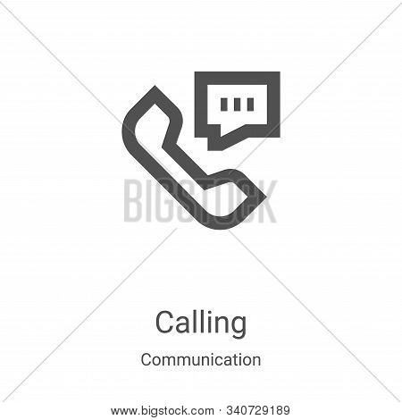 calling icon isolated on white background from communication collection. calling icon trendy and mod