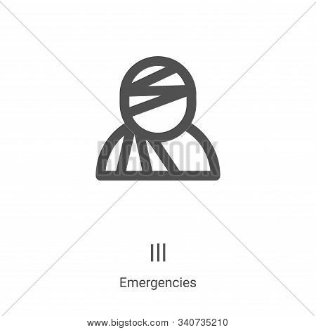 ill icon isolated on white background from emergencies collection. ill icon trendy and modern ill sy