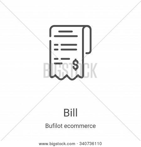 bill icon isolated on white background from bufilot ecommerce collection. bill icon trendy and moder