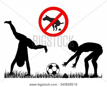 No Dogs In Playgrounds. Health Risk For Children In Play Areas And Parks Due To Dog Poop
