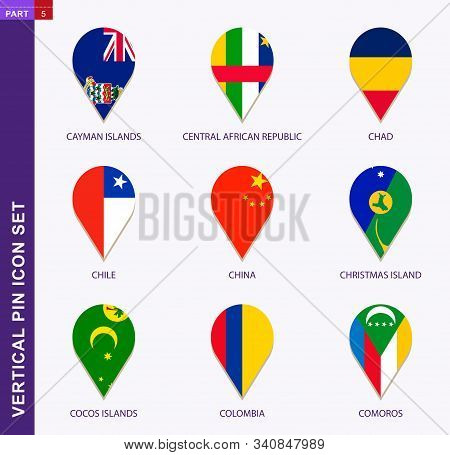 Vertical Pin Icon Set, 9 Country Flag: Cayman Islands, Central African Republic, Chad, Chile, China,