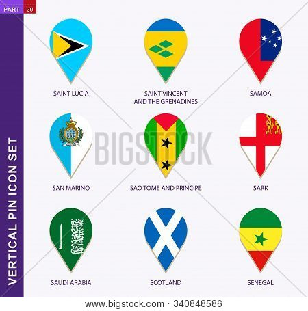 Vertical Pin Icon Set, 9 Country Flag: Saint Lucia, Saint Vincent And The Grenadines, Samoa, San Mar