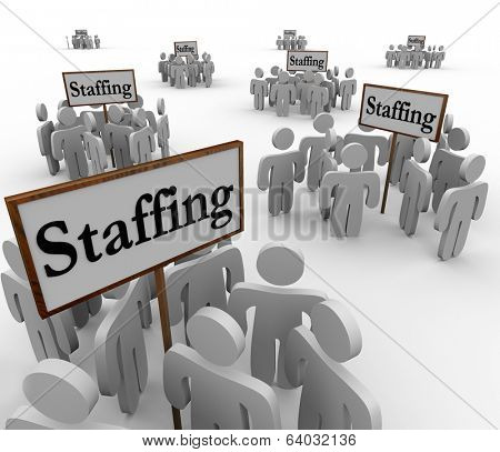 Staffing Word Signs Groups Workers Employes Job Hiring