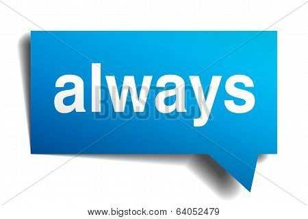 Always blue 3d realistic paper speech bubble isolated on white poster