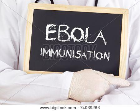 Doctor Shows Information: Ebola Immunisation