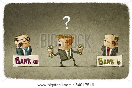 Man choosing banker to deposit money