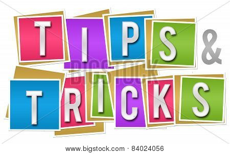 Tips and tricks concept image with letters written over colorful blocks. poster