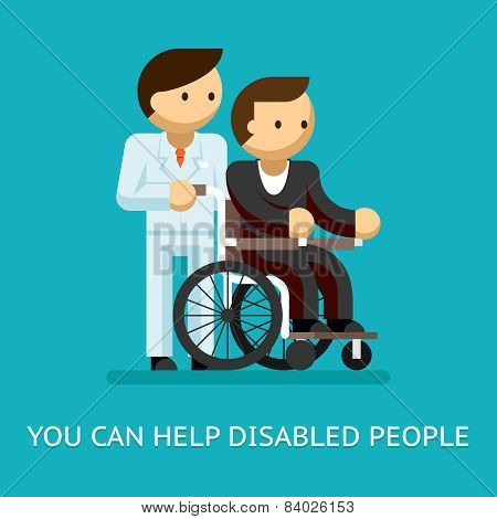 Disabled people help concept. Medical and care and wheelchair. Vector illustration poster
