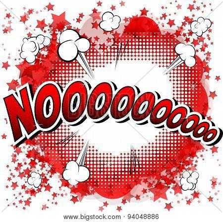 Noooooooooo - Comic book style word.