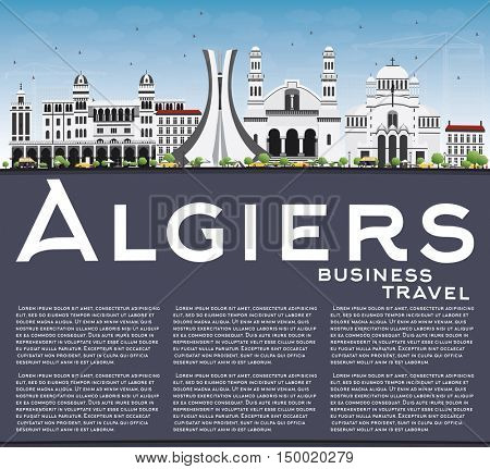 Algiers Skyline with Gray Buildings, Blue Sky and Copy Space. Vector Illustration. Business Travel and Tourism Concept with Historic Architecture. Image for Presentation Banner Placard and Web Site.