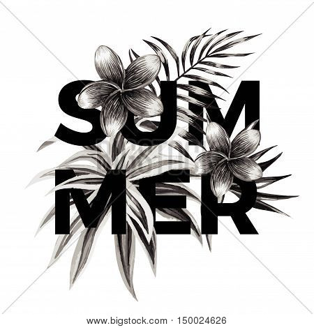 Slogan summer on a background of exotic tropical flowers plumeria and palm leaves. Print floral jungle shirt in a trendy black and white graphic style. Vector tee