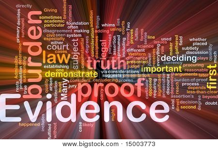 Background concept wordcloud illustration of evidence legal proof glowing light