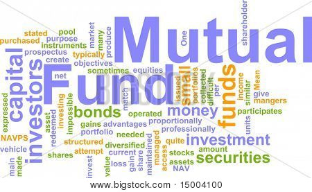 Word cloud concept illustration of  mutual fund