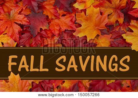 Fall Savings message Some fall leaves with text Fall Savings
