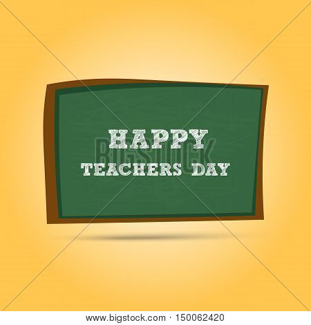Happy Teachers Day greeting card. Teachers Day letters on school chalkboard. Vector illustration