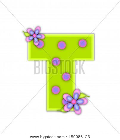 T in the alphabet set Big Dot is neon green with pink encircled blue dots. Flowers in pink and blue decorate letters which are framed with an all white background.