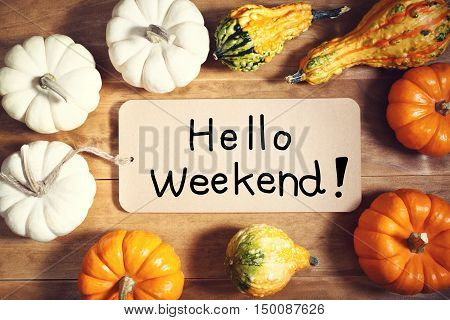 Hello Weekend Message With Colorful Pumpkins