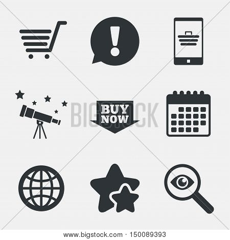 Online shopping icons. Smartphone, shopping cart, buy now arrow and internet signs. WWW globe symbol. Attention, investigate and stars icons. Telescope and calendar signs. Vector