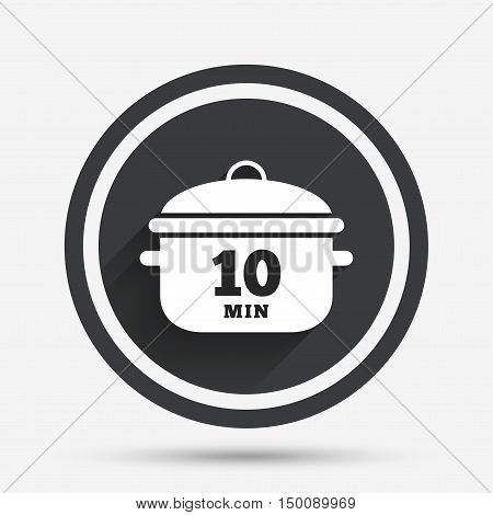 Boil 10 minutes. Cooking pan sign icon. Stew food symbol. Circle flat button with shadow and border. Vector