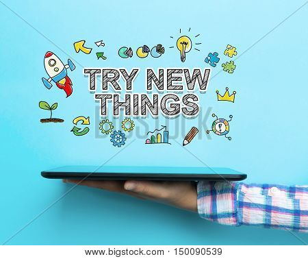 Try New Things Concept With A Tablet