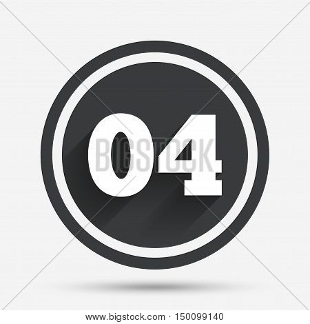 Fourth step sign. Loading process symbol. Step four. Circle flat button with shadow and border. Vector