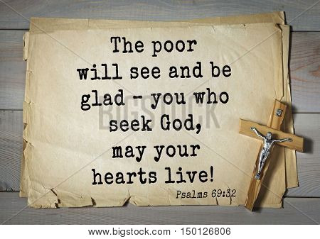 TOP-1000.  Bible verses from Psalms.  The poor will see and be glad you who seek God, may your hearts live!