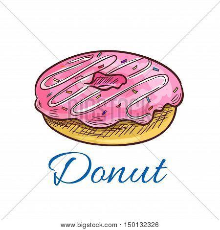 Sweet donut sketch of glazed doughnut with fruit pink glaze, decorated by sprinkles. Pastry shop, fast food cafe and dessert menu design