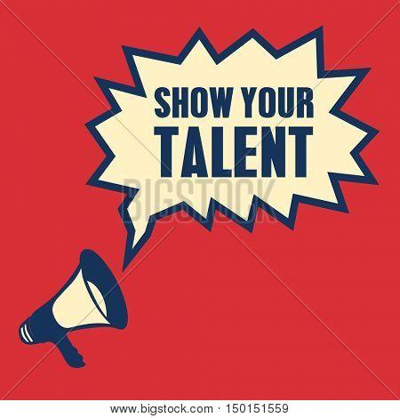 Red Megaphone show your talent Vector illustration